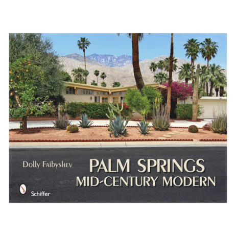 Palm Springs: Mid-Century Modern