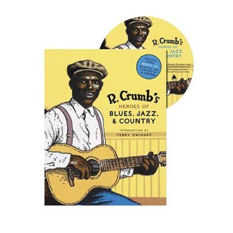 R. Crumb'S Heroes Of Blues
