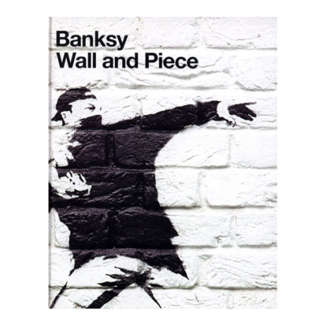Banksy: Wall And Piece (Sc)