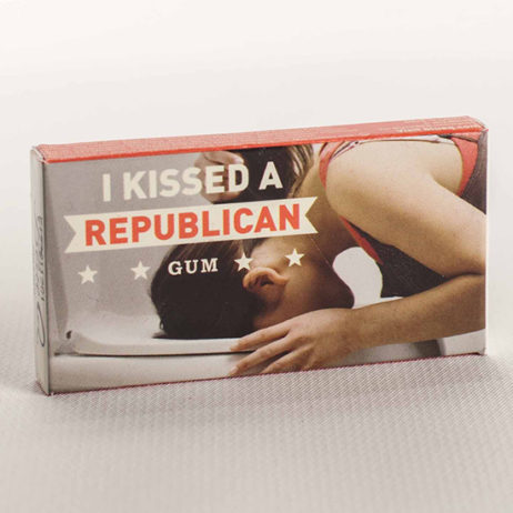 I Kissed A Republican Gum