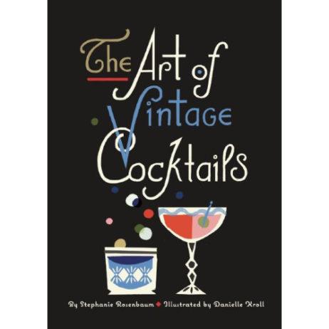 The Art Of Vintage Cocktails