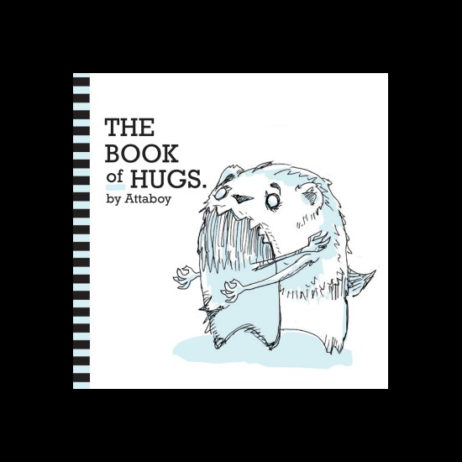 Attaboy: The Book Of Hugs