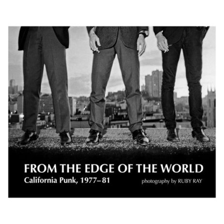 From The Edge Of The World: California Punk