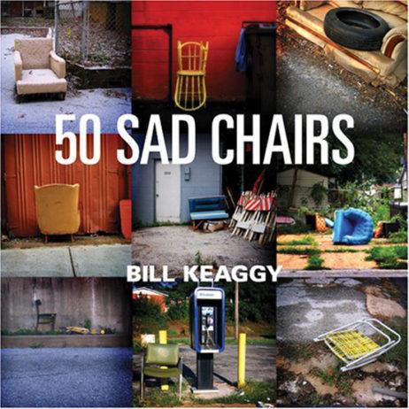 Bill Keaggy: 50 Sad Chairs