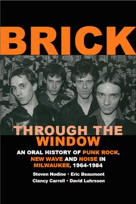 Brick Through The Window: An Oral History Of Punk Rock