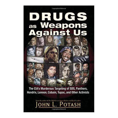 Jon Potash - Drugs As Weapons Against Us (Pre-Order)