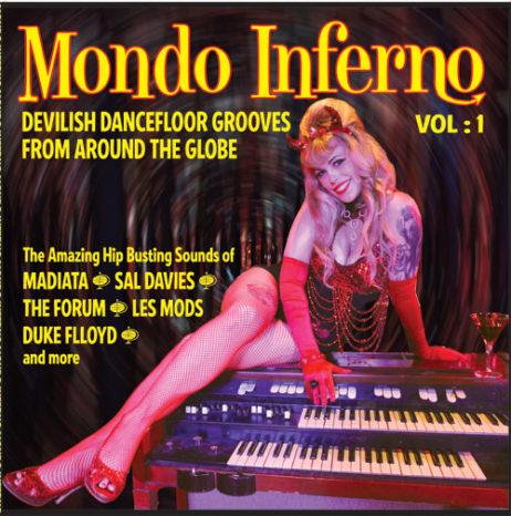 Mondo Inferno: Devilish Dance Floor Grooves From Around The World! Lp