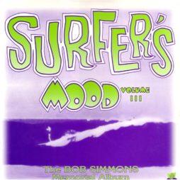 Surfers Mood Vol. Iii (The Bob Simmons Memorial Album Lp)