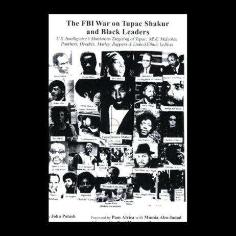 Jon Potash - The Fbi War On Tupac Shakur And Black Leaders (Pre-Order)