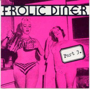 Frolic Diner Part 3 Cd