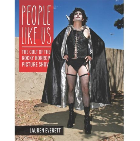 People Like Us: The Cult Of The Rocky Horror Picture Show