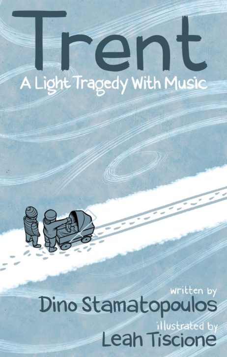 Trent: A Light Tragedy With Music